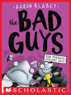 cover image of The Bad Guys in the Furball Strikes Back